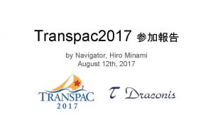 Transpac 2017 Report